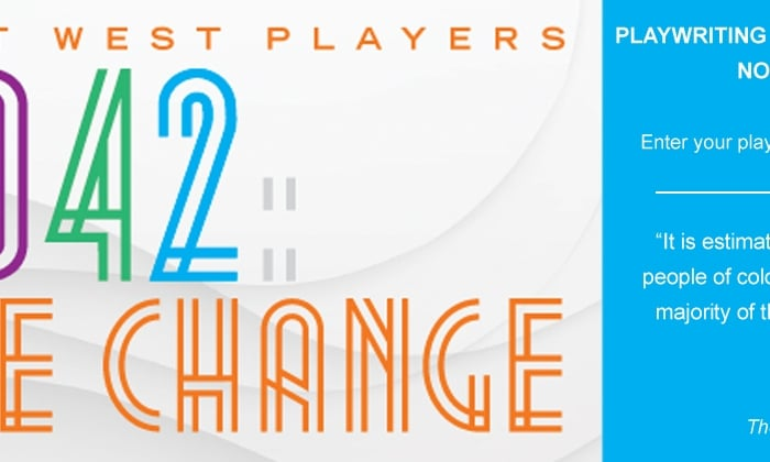 "East West Players Announces ""2042: See Change"" Initiative Kicking Off with National Playwriting Competition"
