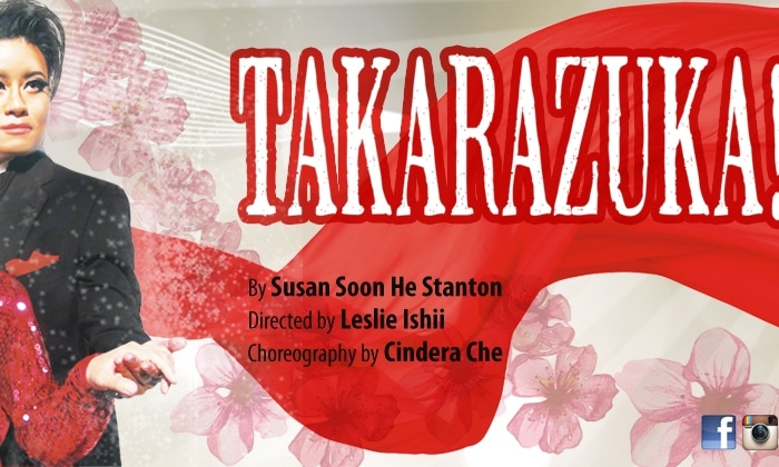 East West Players' West Coast Premiere of TAKARAZUKA!!!  by Susan Soon He Stanton Opens November 12;  Previews begin November 6th